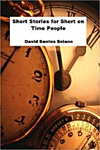 Short Stories for Short on Time People by…