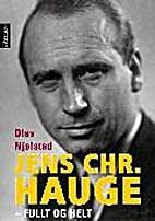 Jens Chr. Hauge : fullt og helt by Olav…