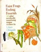 Faint Frogs Feeling Feverish by Lilian…