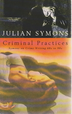 Criminal Practices: Symons on Crime Writing…