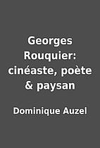 Georges Rouquier: cinéaste,…