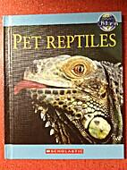 Nature's Children: Pet Reptiles by Leon Gray