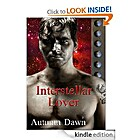 Interstellar Lover by Autumn Dawn