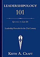 Leadershipology 101 by Keith A. Craft