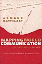 Mapping World Communication: War, Progress,…