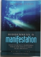 Hiddenness and Manifestation: What Is Really…