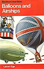 Balloons and Airships 1783-1973 by Lennart…