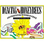Dancing Honeybees and Other Natural Wonders…