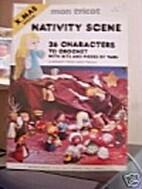 Mon Tricot Nativity Scene by P. Colle