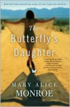 The Butterfly's Daughter by Mary Alice…