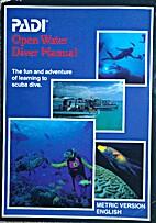 PADI Open Water Diving Manual: The Fun and…