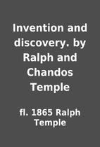 Invention and discovery. by Ralph and…