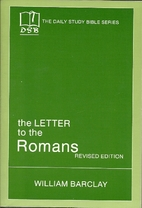 Daily Study Bible: The Letter to the Romans…