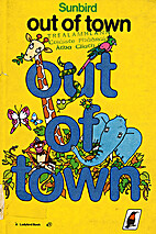 Out of Town (Sunbird books) by Angela…