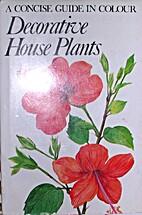 Decorative house plants by Jaroslav Oplt