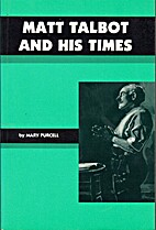 Matt Talbot and His Times by Mary Purcell