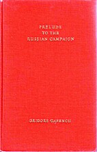 Prelude to the Russian Campaign by Grigore…
