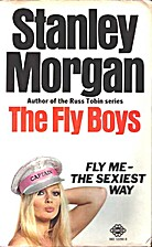 The Fly Boys by Stanley Morgan