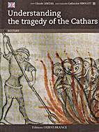 Understanding the tragedy of the Cathars by…