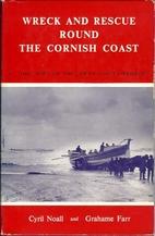 Wreck and Rescue Round the Cornish Coast; 1:…