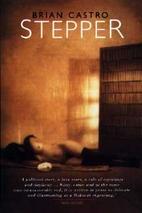 Stepper by Brian Castro