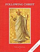 Following Christ by Joseph C. DiCarlo