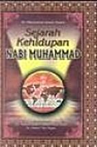 Sejarah kehidupan Nabi Muhammad by Muhammad…