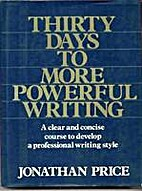 Thirty Days to More Powerful Writing by…
