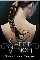 Sweet Venom (Medusa Girls, #1) by Tera Lynn…