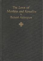 The Love of Myrrhine and Konallis and Other…