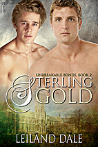 Unbreakable Bonds (Book 2): Sterling Gold by…