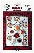 De Iraanse kookkunst by Ahad Farhadi