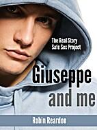 Giuseppe and Me by Robin Reardon