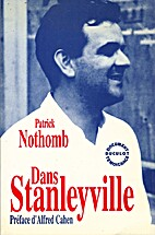 Dans Stanleyville by Patrick Nothomb