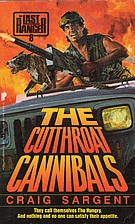 The Cutthroat Cannibals (Last Ranger) by…