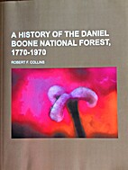 A history of the Daniel Boone National…