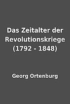 Das Zeitalter der Revolutionskriege (1792 -…