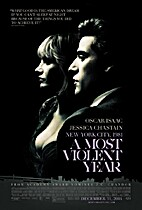 A Most Violent Year [2014 film] by J. C.…