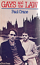 Gays and the Law by Paul Crane