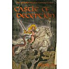Castle of Deception: A Novel of Sorcery and…