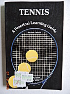 Tennis Practical Learning Guide by Ray…