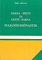Saksa-eesti ja eesti-saksa majandussõnastik…