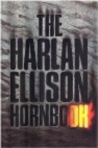 The Harlan Ellison Hornbook by Harlan…