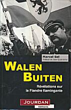 Walen Buiten, révélations sur la Flandre…