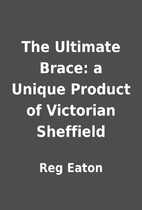 The Ultimate Brace: a Unique Product of…