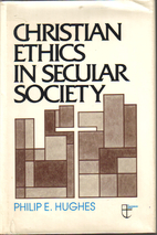 Christian ethics in secular society by…