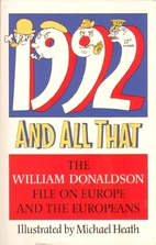 1992 and All That by William Donaldson