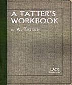 A Tatter's Workbook by A Tatter