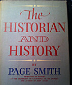 The Historian and History by Page Smith