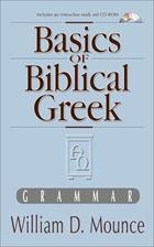 Basics of Biblical Greek Grammar by William…